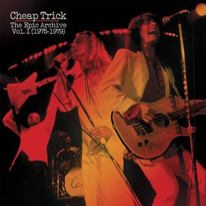 Cheap Trick - The Epic Archive, Vol. 1 (1975-1979) (2017)