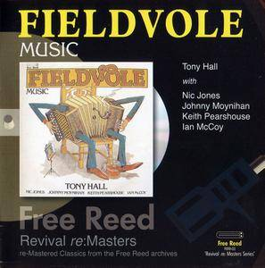 Tony Hall - Fieldvole Music (1977) Expanded Remastered Reissue 2007