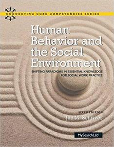 Human Behavior and the Social Environment (6th Edition)