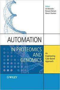 Automation in Proteomics and Genomics: An Engineering Case-Based Approach (Repost)