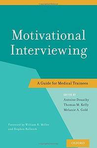 Motivational Interviewing: A Guide For Medical Trainees (Repost)