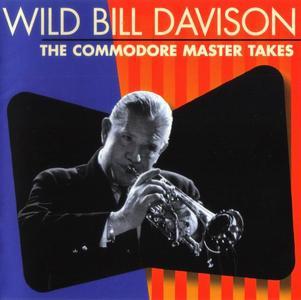 Wild Bill Davison - The Commodore Master Takes [Recorded 1943-1946] (1997)