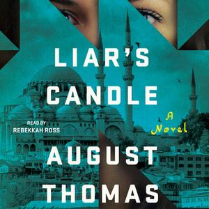 «Liar's Candle» by August Thomas