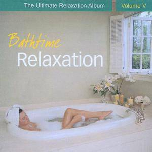 Chris Conway - Bathtime Relaxation - The Ultimate Relaxation Album, Vol. V (2009)