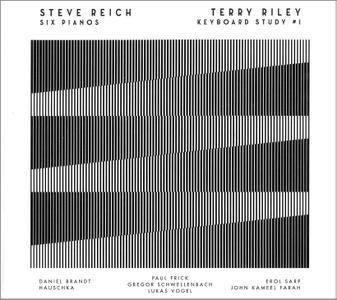 VA - Steve Reich: Six Pianos; Terry Riley: Keyboard Study #1 (2016)