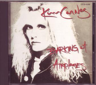 Kim Carnes - Barking At Airplanes (1985) [Japan] {Black Triangle CD}