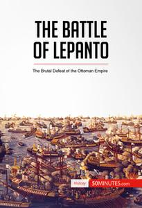 «The Battle of Lepanto» by 50 Minutes