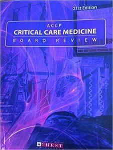 ACCP Critical Care Medicine Board Review: 21st Edition