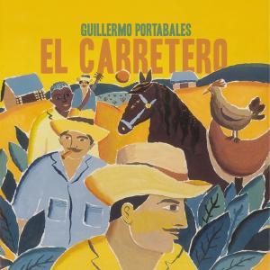 Guillermo Portabales - El Carretero (Remastered) (1996; 2019)