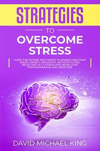 Strategies to Overcome Stress
