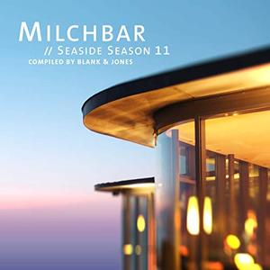 Blank & Jones - Milchbar Seaside Season 11 (2019)