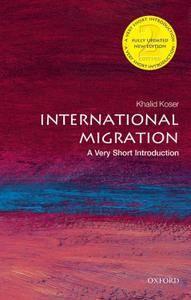 International Migration: A Very Short Introduction (Very Short Introductions), 2nd Edition
