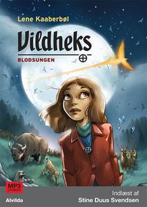 «Vildheks 4: Blodsungen» by Lene Kaaberbøl