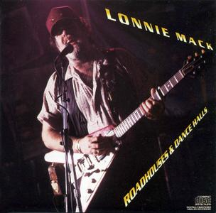 Lonnie Mack - Roadhouses & Dance Halls (1988) {US 1st Press}