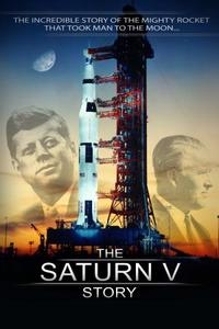Free Spirit Film - The Saturn V Story (2014)