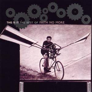 Faith No More - This Is It: The Best of Faith No More (2003)