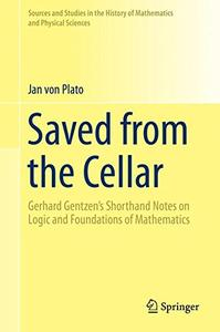 Saved from the Cellar: Gerhard Gentzen's Shorthand Notes on Logic and Foundations of Mathematics [Repost]