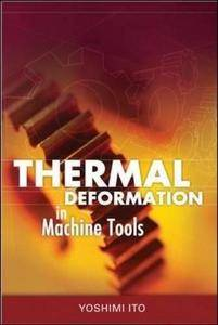 Thermal deformation in machine tools (Repost)