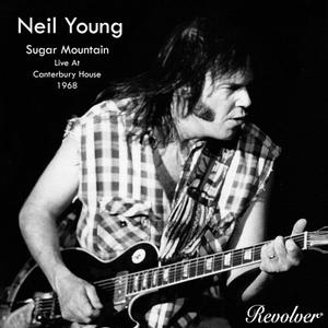 Neil Young - Sugar Mountain (Live At Canterbury House 1968) (2019)