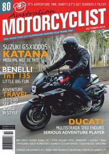 Australian Motorcyclist - October 2019