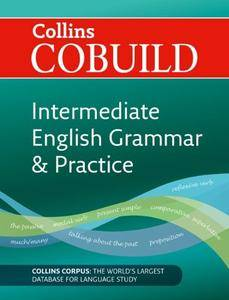 COBUILD Intermediate English Grammar and Practice (Collins Cobuild)