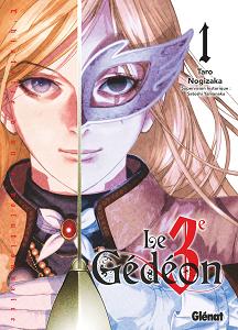 Le 3e Gédéon - Tome 1