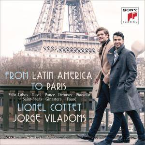 Lionel Cottet & Jorge Viladoms - From Latin America to Paris - Works for Cello and Piano (2017) [Official Digital Download]