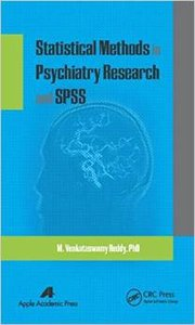 Statistical Methods in Psychiatry Research and SPSS (repost)