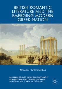 British Romantic Literature and the Emerging Modern Greek Nation (Repost)