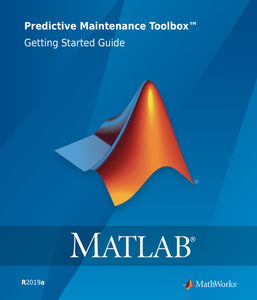 Matlab Predictive Maintenance Toolbox Getting Started Guide