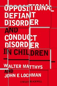 Oppositional Defiant Disorder and Conduct Disorder in Children (repost)
