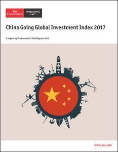 The Economist (Intelligence Unit) - China Going global Investment index (2017)