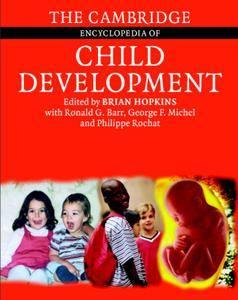 The Cambridge Encyclopedia of Child Development [Repost]
