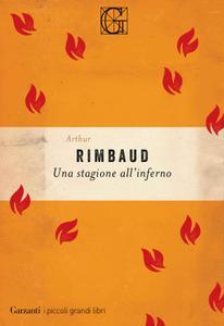 Arthur Rimbaud - Una stagione all'inferno