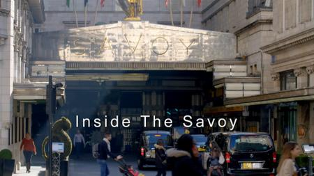 Ch5. - Inside The Savoy: London's Most Famous Hotel (2019)