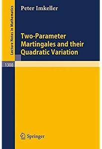 Two-Parameter Martingales and Their Quadratic Variation
