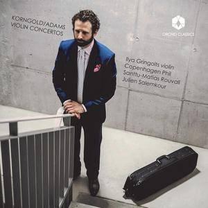 Ilya Gringolts - Adams & Korngold: Violin Concertos (2017)