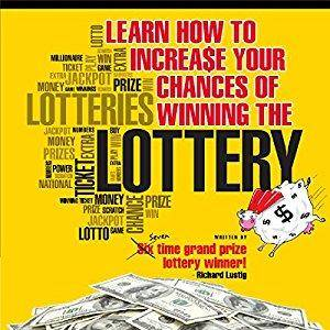 Learn How to Increase Your Chances of Winning the Lottery [Audiobook]
