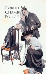 «Police» by Robert W. Chambers