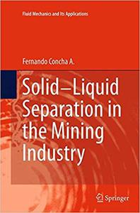 Solid-Liquid Separation in the Mining Industry (Repost)