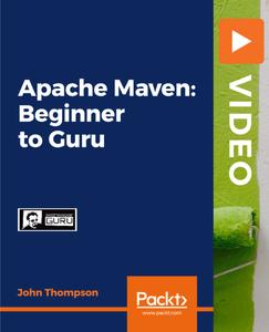 Apache Maven: Beginner to Guru