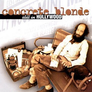 Concrete Blonde – Still In Hollywood (1994)