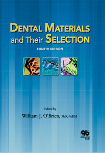 Dental Materials and Their Selection, 4th edition (repost)