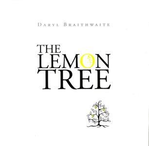 Daryl Braithwaite - The Lemon Tree (2008)