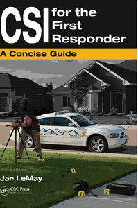 CSI for the First Responder: A Concise Guide