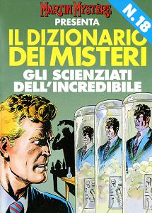 Martin Mystere - Dizionario Dei Misteri - Volume 18 - Gli Scienziati Dell'Incredibile
