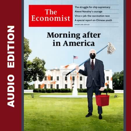 The Economist • Audio Edition • 23 January 2021