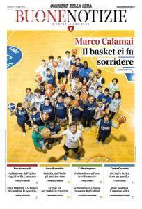 Corriere della Sera Buone Notizie - 15 Maggio 2018