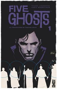 Five Ghosts - Tome 1 - La Possession de Fabian Gray