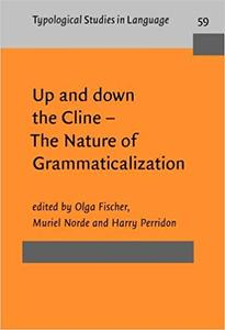 Up and down the Cline – The Nature of Grammaticalization